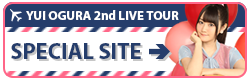 小倉 唯 2nd LIVE TOUR SPECIAL SITE